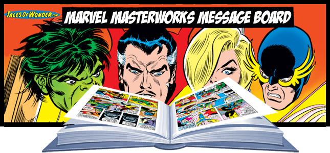 Marvel Masterworks Message Board