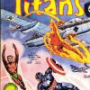 Titans 25, published in France by Editions LUG. Apart from the Invaders, it also collects Star Wars, Iron Fist and Captain Marvel ..