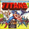 The Titans #1, 25th Oct 1975. Published by Marvel Comics Group for the U.K. Included a poster.